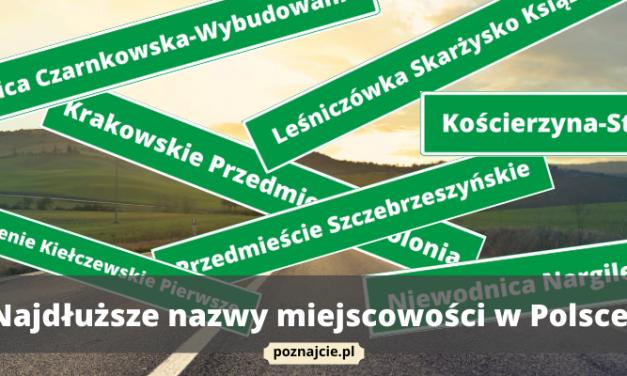 10 najdłuższych nazw miejscowości w Polsce